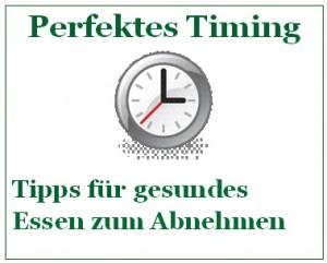 Perfektes Timing - Tipps für gesundes Essen beim Abnehmen